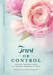 Trust or Control