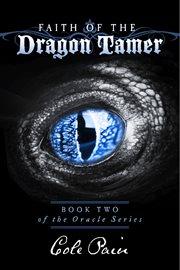 Faith of the Dragon Tamer