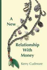 A new relationship with money cover image
