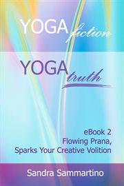 Yoga Fiction: Yoga Truth