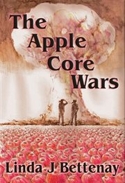 The apple core wars: a novel cover image
