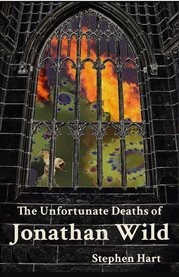 The unfortunate deaths of Jonathan Wild cover image