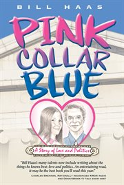 Pink collar blue: a story of love and politics cover image