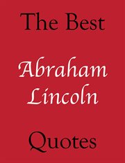 The Best Abraham Lincoln Quotes