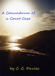 A Conundrum of A Court Case