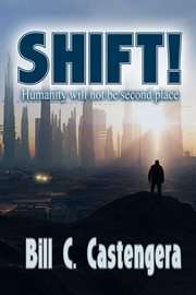 Shift!: humanity will not be second place cover image
