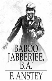 Baboo Jabberjee, Borna