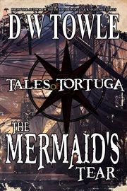 The Mermaid's Tear