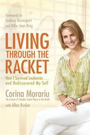 Living Through The Racket