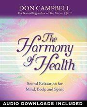 The Harmony of Health