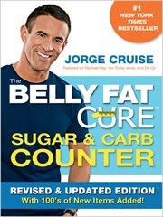 The Belly Fat Cure Sugar & Carb Counter / Jorge Cruise