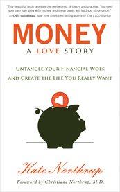 Money, A Love Story