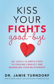 Kiss Your Fights Good-bye