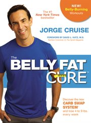 The Belly Fat Cure™ / Jorge Cruise