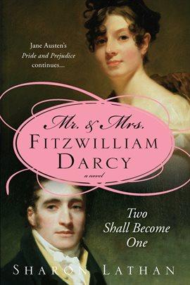 Mr. & Mrs. Fitzwilliam Darcy