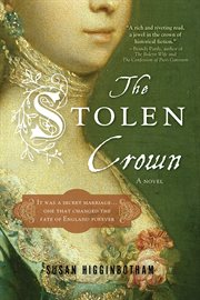 The stolen crown it was a secret marriage ... one that forever changed the fate of England forever cover image