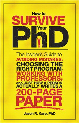 Cover image for How to Survive Your PhD