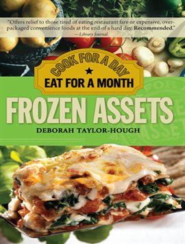 Frozen Assets Cook for a Day, Eat for a Month by Deborah Taylor Taylor-Hough