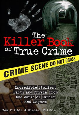 Cover image for The Killer Book of True Crime