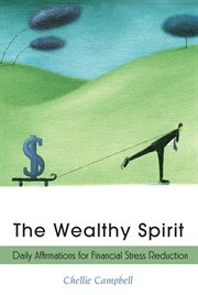 Wealthy Spirit Daily Affirmations for Financial Stress Reduction cover image