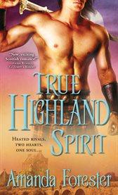 True Highland spirit cover image
