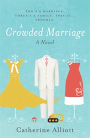 A Crowded Marriage