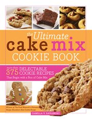 The Ultimate Cake Mix Cookie Book