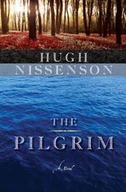 The pilgrim a novel cover image