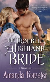 Trouble With A Highland Bride