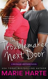 Troublemaker Next Door