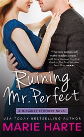 Ruining Mr. Perfect cover image