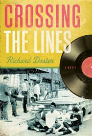 Crossing the lines a novel cover image