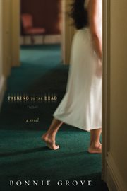 Talking to the dead a novel cover image