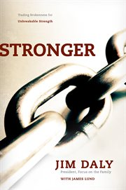 Stronger trading brokenness for unbreakable strength cover image