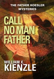Call no man father cover image