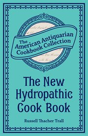 The New Hydropathic Cook Book