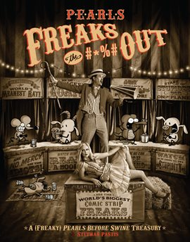 Cover image for Pearls Freaks the #*%# Out: A (Freaky) Pearls Before Swine Treasury