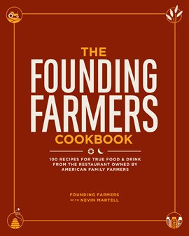 Cover image for The Founding Farmers Cookbook