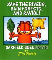 Save the Rivers, Rain Forests, and Ravioli