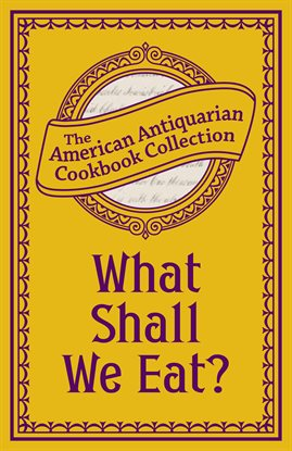 Cover image for What Shall We Eat?