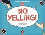 No Yelling
