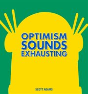 Optimism sounds exhausting cover image