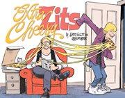 Extra Cheesy Zits: A Zits Treasury
