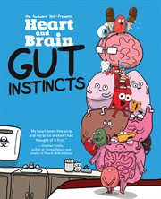 Heart and Brain: Gut Instincts - An Awkward Yeti Collection