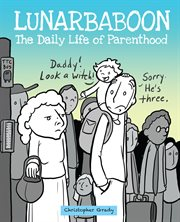 LunarBaboon : the daily life of parenthood cover image