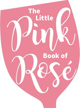 Cover image for The Little Pink Book of Rosé