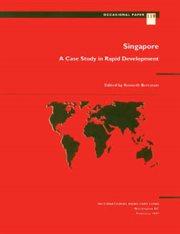 Singapore--a Case Study in Rapid Development