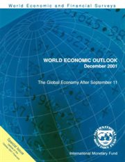 World Economic Outlook, December 2001: Special Issue - the Global Economy After September 11 (interi