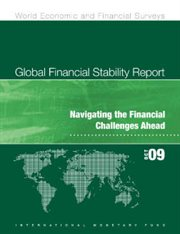 Global Financial Stability Report, October 2009: Navigating the Financial Challenges Ahead