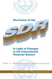The Future of the Sdr in Light of Changes in the International Monetary System